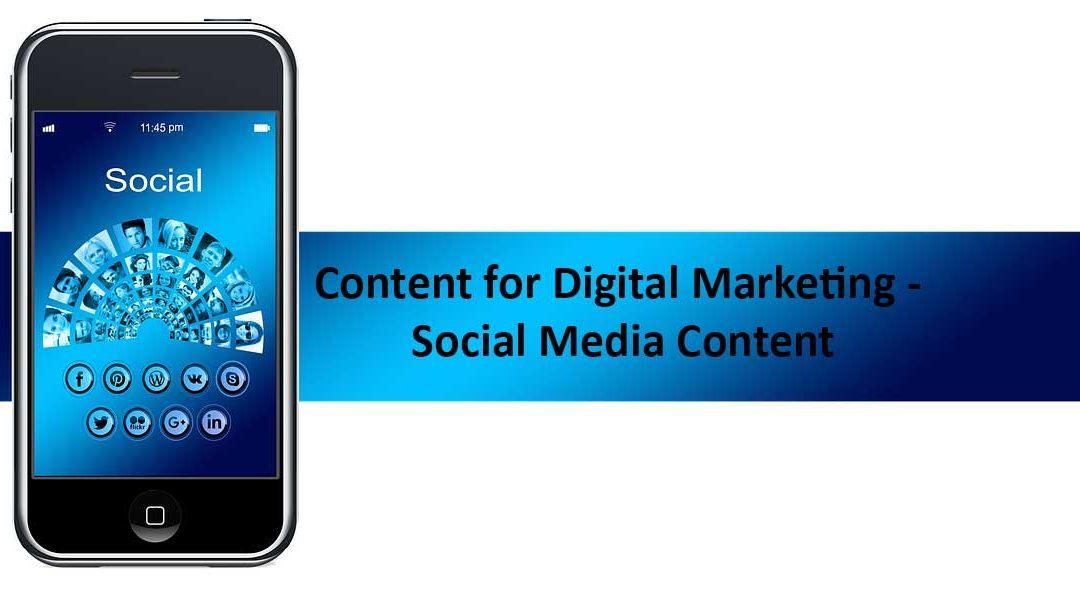Content for Digital Marketing - Social Media Content